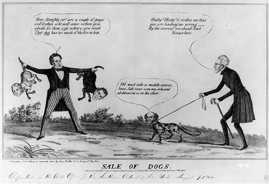 "'We shan't find Texas here'1844 - Sale of Dogs: Seeking a middle course between the issues of the annexation of Texas on one hand and abolitionism on the other, Van Buren lost the support of southern Democrats, including elderly statesman Andrew Jackson. Here the artist portrays Van Buren as a dog with a fox's bushy tail, leading his master (Jackson) astray. Jackson says, ""Matty! Matty! it strikes me that you are leading me wrong--By the eternal! we shan't find Texas here."" Van Buren insists, ""We must take a middle course, boos. Salt river is on one side, and abolitionism is on the other."" To their left is a man wearing striped pants and holding by their tails two dogs with the heads of James Polk and George Dallas."
