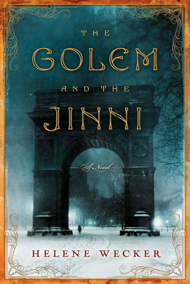 The Golem and the Jinni, by Helene Wecker Photo: Harper