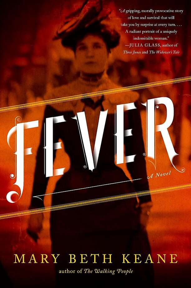Fever, by Mary Beth Keane Photo: Scribner