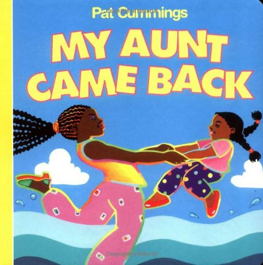 My Aunt Came Back: Rhymes for toddlers about a young woman who brings presents from all over the world to her happy niece. Age Range: 2 years and up. Photo: Harper Collins/Harper Festival