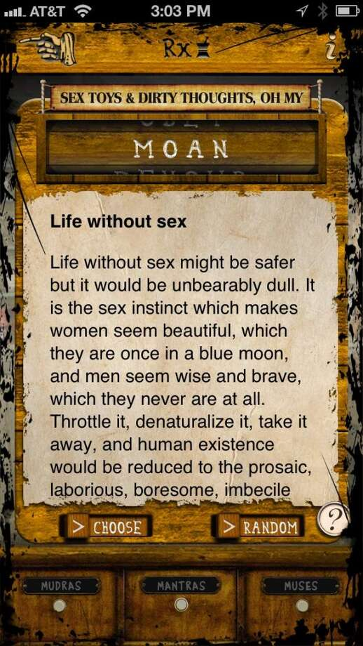 The MOAN section now, nicely revised and still erotically slippery, but now completely devoid of live links, lest your Mormon mother, who will never see this app in a hundred lifetimes, suffer a case of the flustering thighquivers.