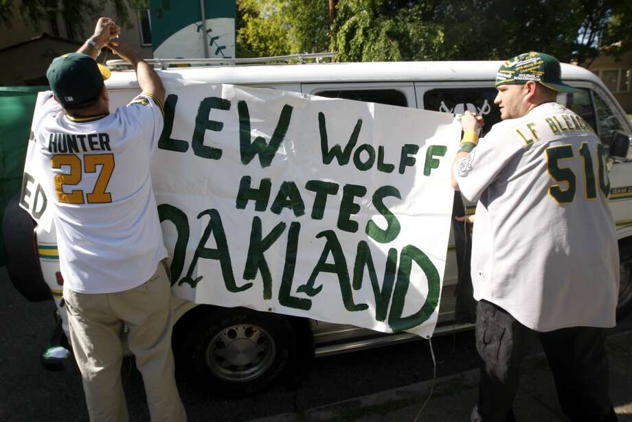 Lew Wolff — The sign says it all: Many A's fans feel that the current team owner has no love for the city of Oakland or respect for its fans.