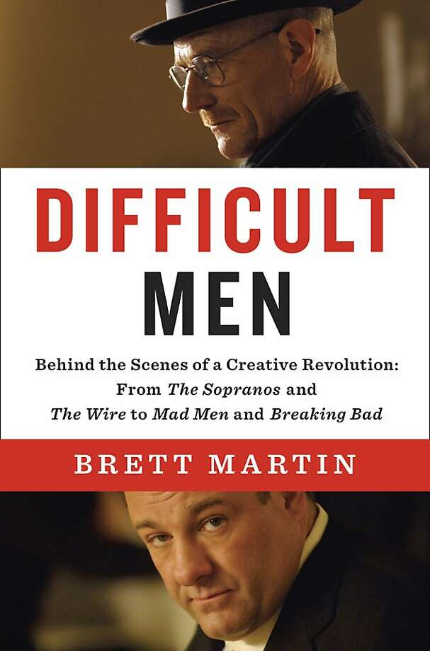 Difficult Men: Behind the Scenes of a Creative Revolution: From The Sopranos and The Wire to Mad Men and Breaking Bad, by Brett Martin Photo: Penguin