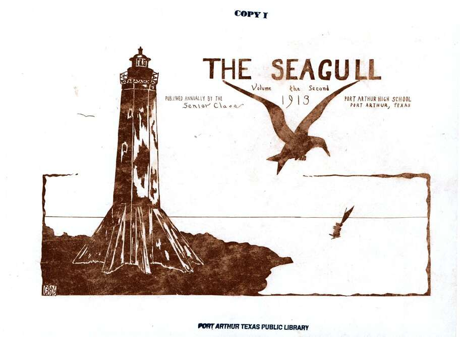 "The hand-drawn title page of the 1913 edition of ""The Seagull,"" Port Arthur High School's yearbook. Photo: Courtesy Photo"