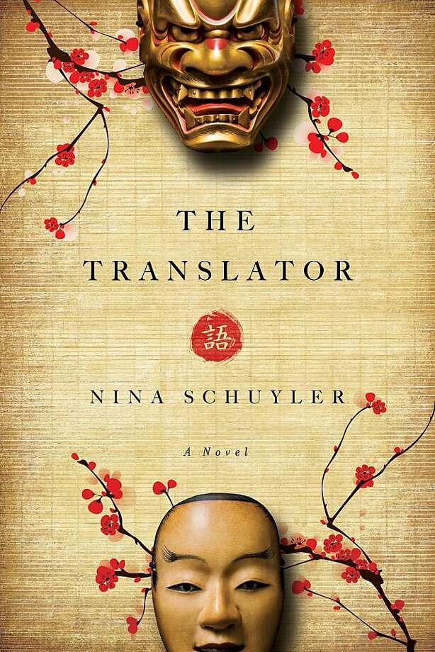 The Translator, by Nina Schuyler Photo: Pegasus