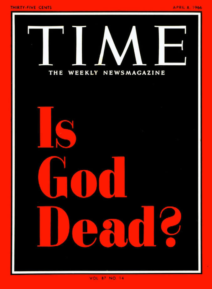 "Time asks ""Is God Dead?"" Hell, no! was the response of many angered Christians."