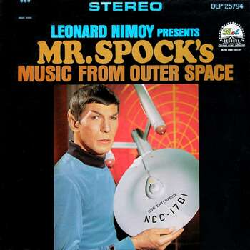 'Leonard Nimoy Presents Mr. Spock's Music From Outer Space' came out in 1967. Photo: Courtesy Photo