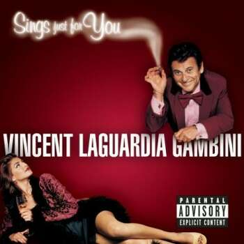 The popularity of 'My Cousin Vinny' led to 'Vincent Laguardia Gambini Sings Just for You,' an album performed by Joe Pesci as his character from the film.