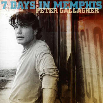Peter Gallagher's '7 Days In Memphis' dropped in 2005. Photo: Sony BMG