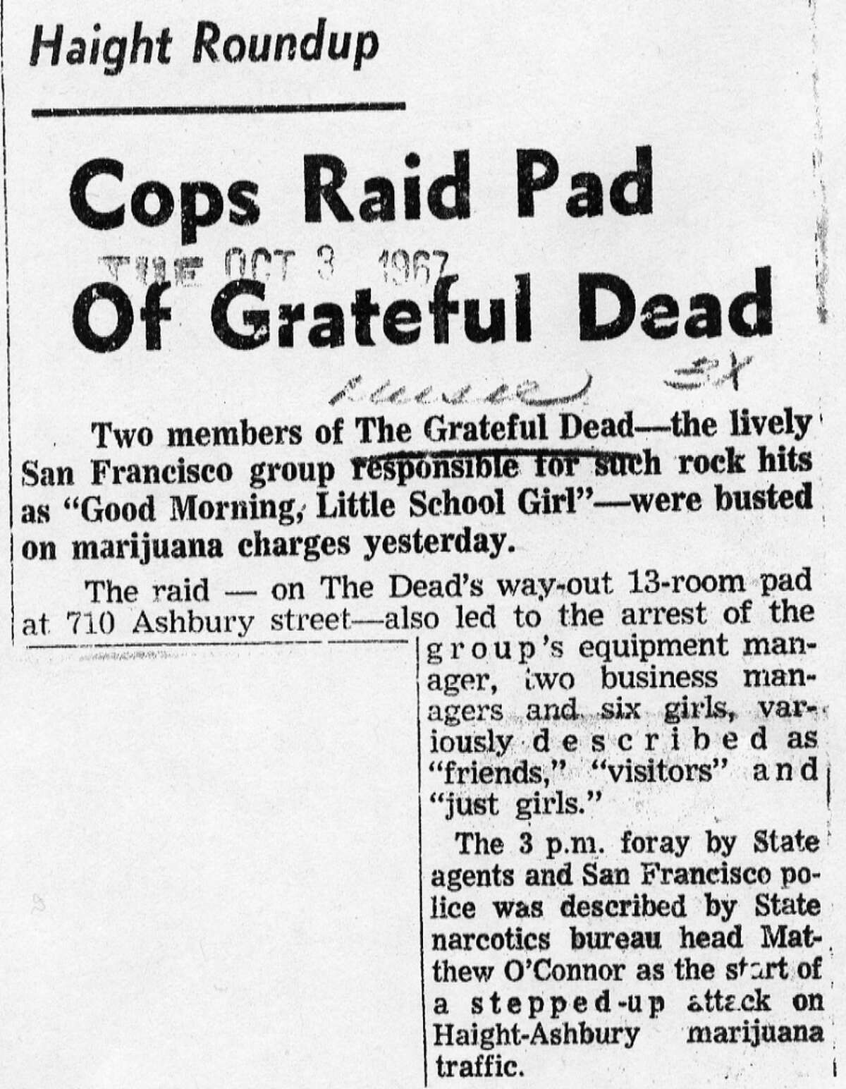 """Oct. 3, 1967: The Chronicle article about the band's arrest. This was before the Joel Selvin era and John L. Wasserman was still new, so the paper wasn't hip yet. But we did use the word """"pad."""""""