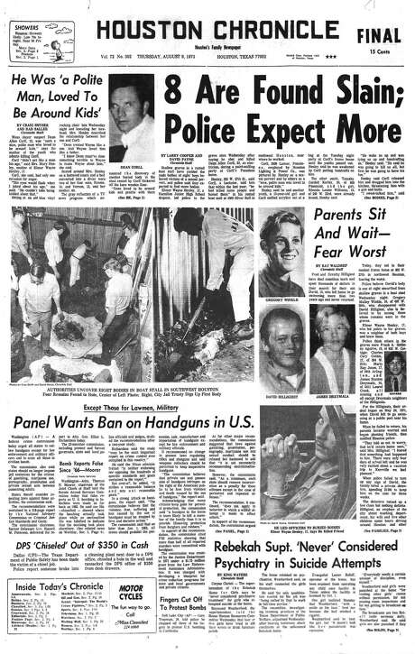 Houston Chronicle front page (HISTORIC) -- August 9, 1973  (Elmer Wayne Henley, Dean Corll mass murders) --  EIGHT ARE FOUND SLAIN, POLICE EXPECT MORE.   LOOKING BACK - OUR FIRST 100 YEARS, 1901-2001.  HOUCHRON CAPTION (07/29/2001):  Front page of the Aug. 9, 1973, Chronicle, reports the initial news about the serial murders perpetrated by Dean Corll and two accomplices. Photo: Houston Chronicle / Houston Chronicle