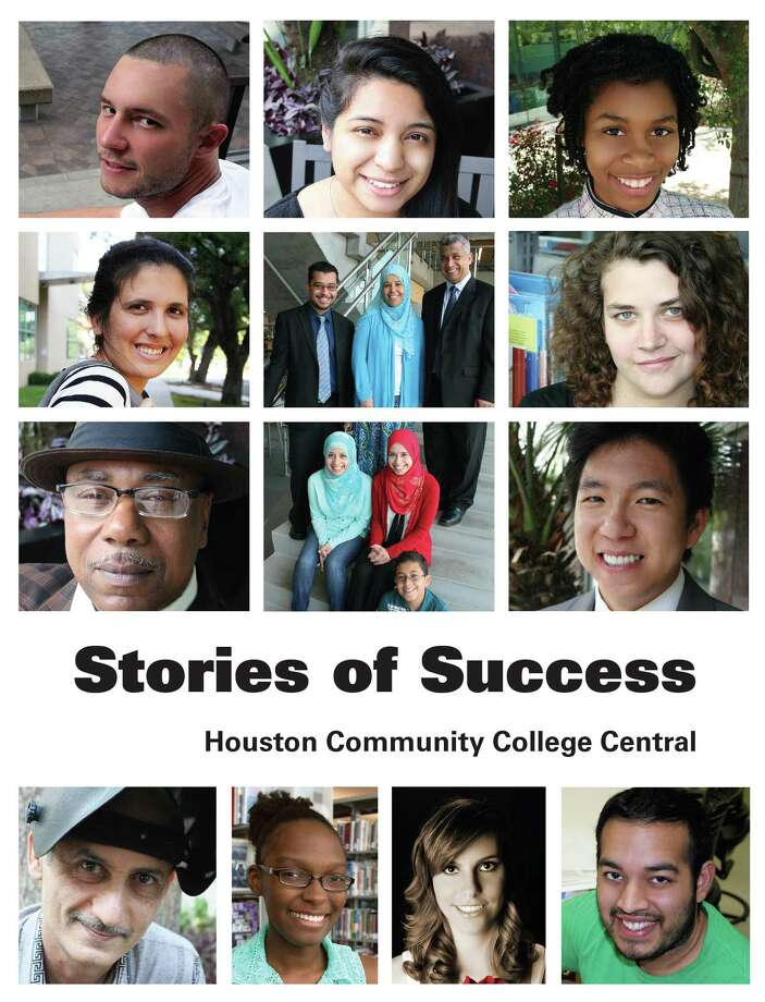 """Stories of Success: Houston Community College Central,"" a compilation of 12 students' stories, is available for reading on the college website. Photo: Courtesy Of Houston Community College Central"
