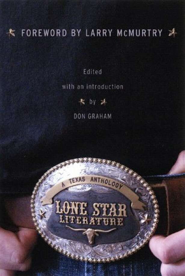 Lone Star Literature, edited by Don Graham, an impressive anthology that includes pieces by more than 60 great Texas writers. Photo: Glenn Dromgoole