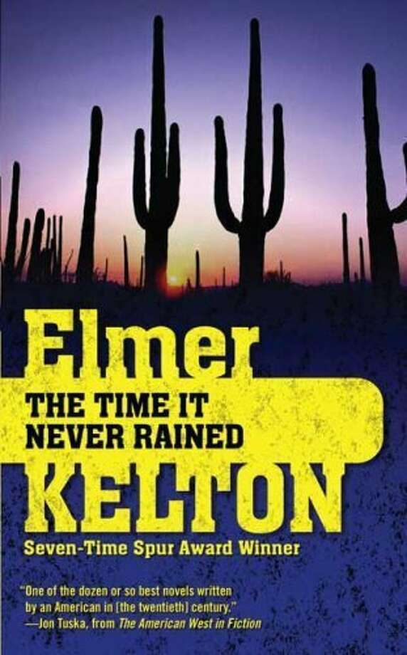 The Time It Never Rained, a novel by Elmer Kelton about the drought of the 1950s. Photo: Glenn Dromgoole