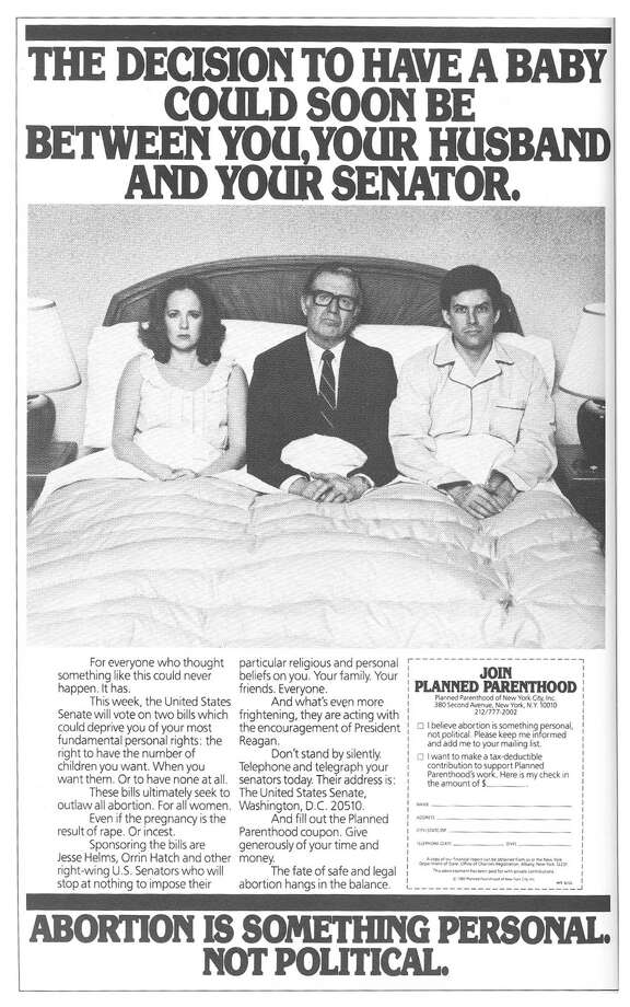 A print ad by Levine Huntley that ran in 1982 for Planned Parenthood. Photo: Contributed Photo