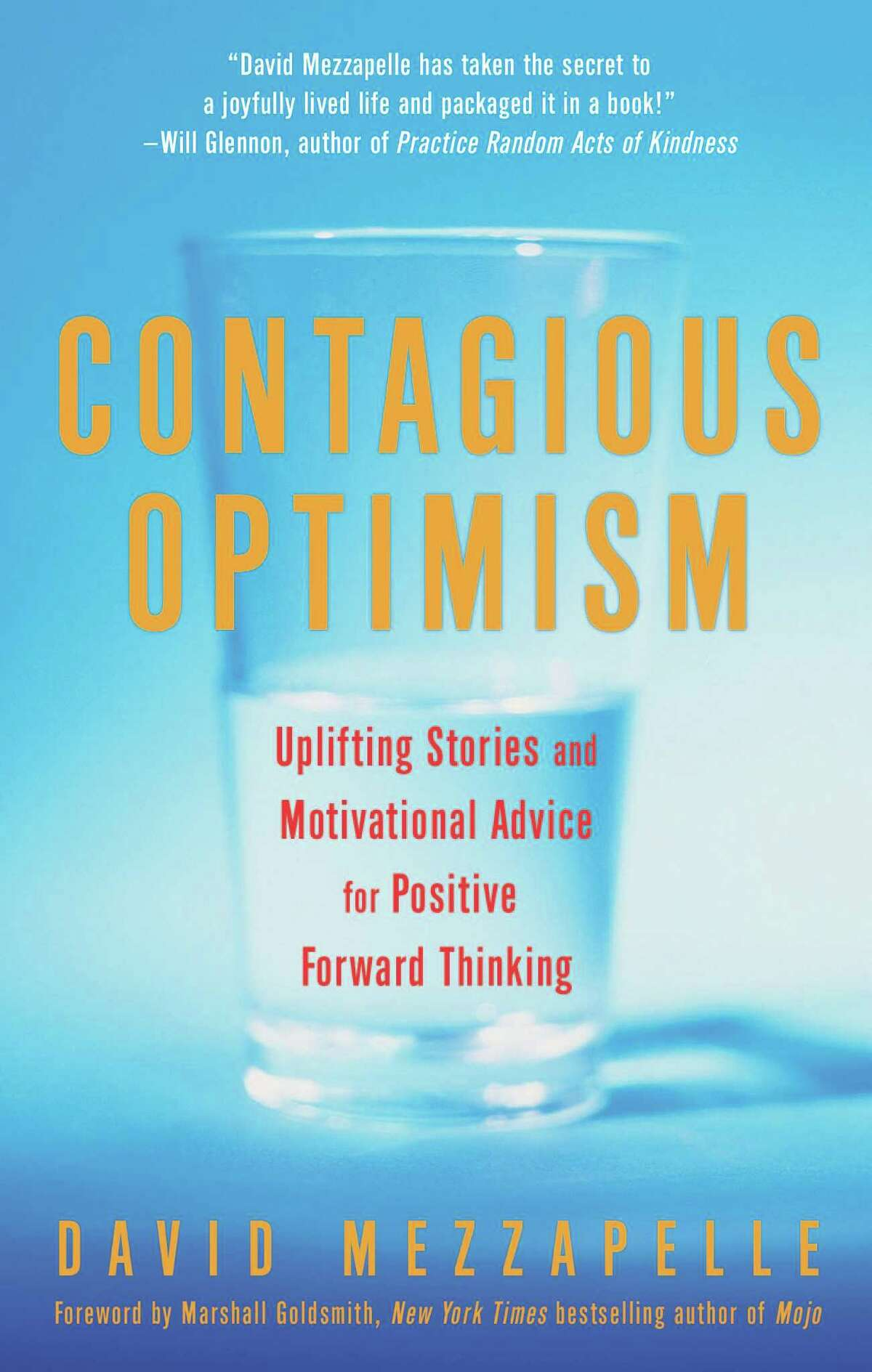 """Florida businessman - and Fairfield University alumnus - David Mezzapelle enlisted three Fairfield University professors and more than a dozen students to edit his new book """"Contragious Optimism."""""""