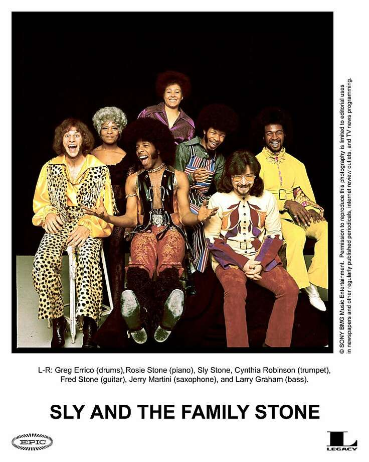 Sly and the Family Stone.  Credit: Legacy Ran on: 04-29-2007 Sly and the Family Stone: Greg Errico, drums; Rose Stone, keyboards; Sly Stone; Cynthia Robinson, trumpet; Fred Stone, guitar; Jerry Martini, sax; Larry Graham, bass.  Ran on: 02-01-2010 Sly Stone (center) says his ex-manager owes him millions in royalties from his work in the late 1960s and the '70s with Sly and the Family Stone.   Ran on: 07-08-2010 It wouldn't be summertime without Sly & the Family Stone's seasonal classic. Photo: Courtesy, Legacy