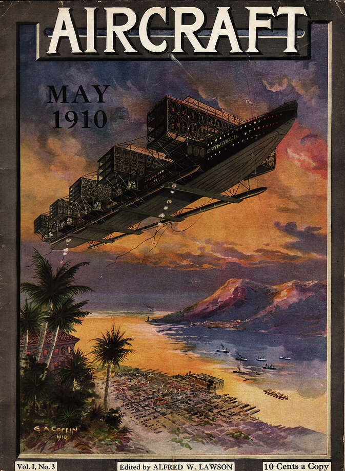 1910:The May 1910 issue of Aircraft magazine, published in New York,  shows a futuristic flying machine painted by G.A. Coffin. Photo: Transcendental Graphics, Getty Images / 2006 Mark Rucker/Transcendental Graphics