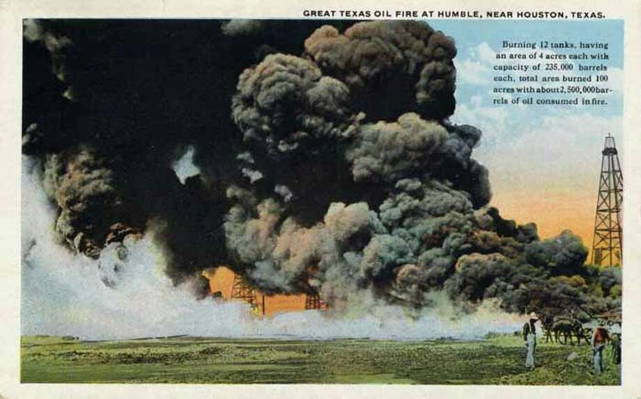 HOUSTON - 1909:  Vintage postcard showing an oil fire near Houston. (Photo by Lake County Museum/Getty Images) Photo: Curt Teich Postcard Archives, Getty Images / Archive Photos