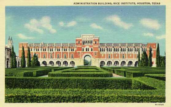 HOUSTON - 1936:  Vintage postcard showing the Administration Building and hedge garden at the Rice Institute. (Photo by Lake County Museum/Getty Images) Photo: Curt Teich Postcard Archives, Getty Images / Archive Photos
