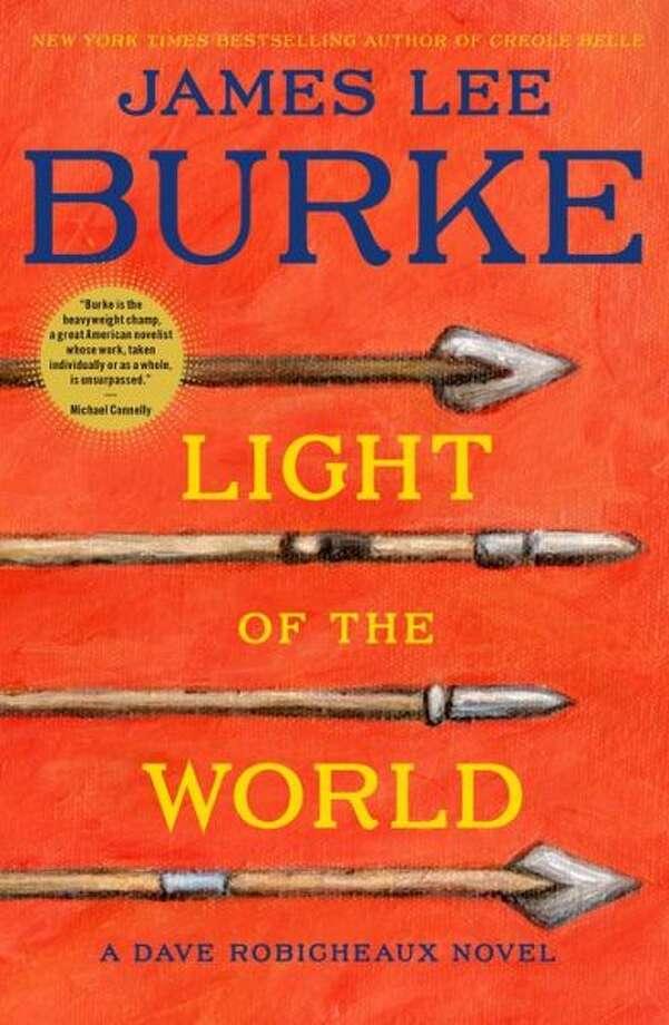 """Light of the World"" by James Lee Burke Photo: Xx"