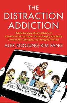 'The Distraction Addiction,' by Alex Soojung-Kim Pang