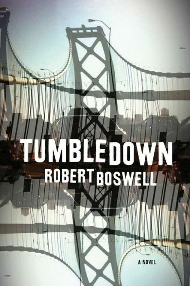 """Tumbledown"" by Robert Boswell Photo: Xx"