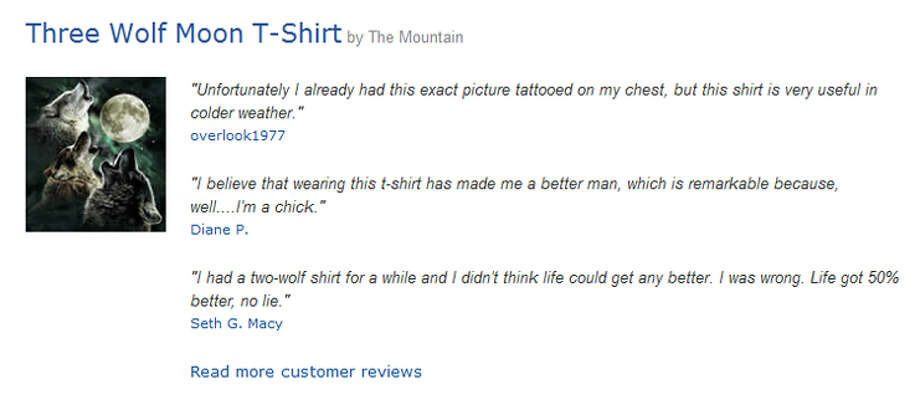 "Some of the top-rated satirical Amazon reviews of the ""Three Wolf Moon T-Shirt."" Photo: Amazon"
