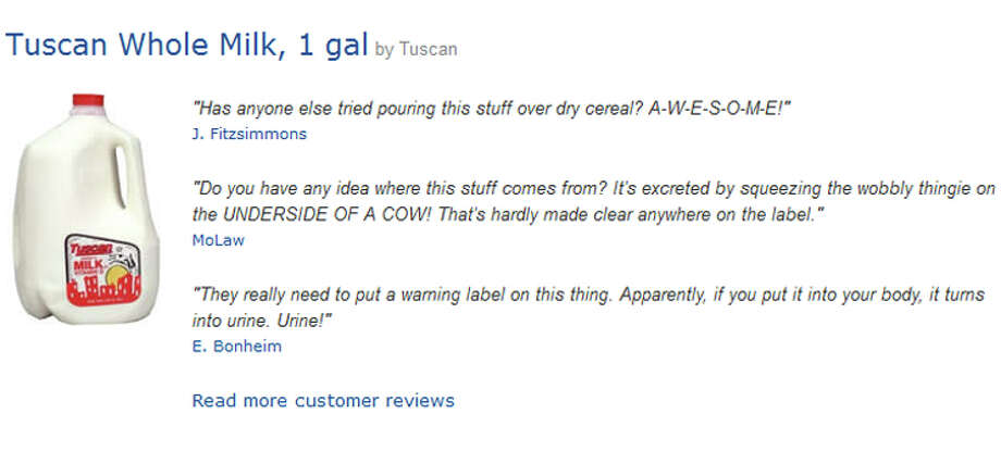 "Some of the top-rated satirical Amazon reviews of ""Tuscan Whole Milk, 1 gal, priced from $45 to $5,000. Photo: Amazon"