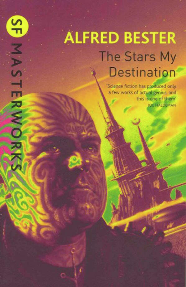 "Alfred Bester's ""The Stars My Destination"" Photo: Contributed Photo"