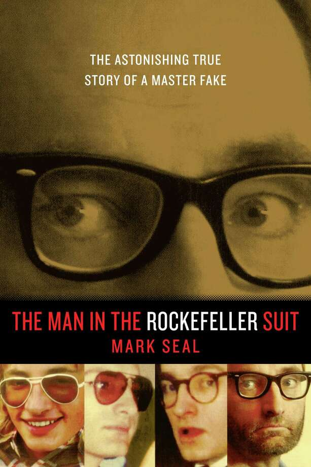 A real-life thriller, ìThe Man in the Rockefeller Suit,î by Vanity Fair contributing editor Mark Seal, tells the story on con man Christian Gerhartsreiter. Photo: Contributed Photo
