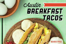 "Cover: ""Austin Breakfast Tacos: The Story of the Most Important Taco of the Day"" by Mando Rayo and Jarod Neece."
