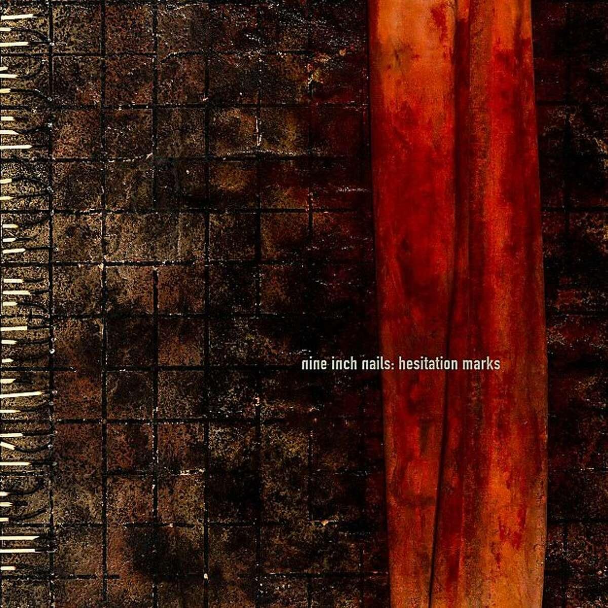 Nine Inch Nails, 'Hesitation Marks.'