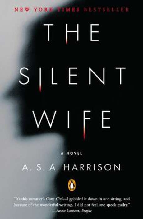 """The Silent Wife"" by A.S.A. Harrison Photo: Xx"