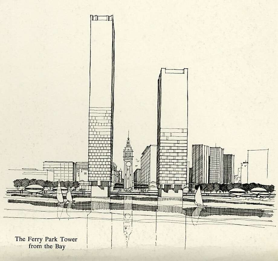 San Francisco's Downtown Plan in 1963 proposed to keep the Ferry Building's tower -- but shear off the wings of the landmark, wrap it in a plaza and put two new commercial towers on new piers in the bay. Photo: See Special Instructions