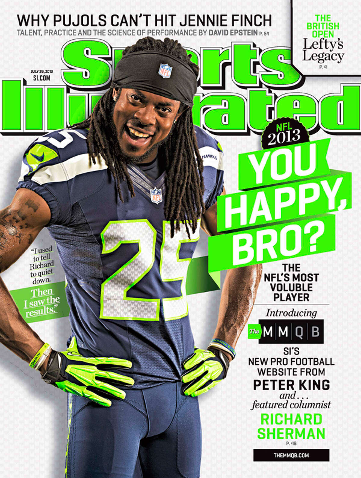 Richard Sherman was featured on the cover of the July 29 issue of Sports Illustrated.