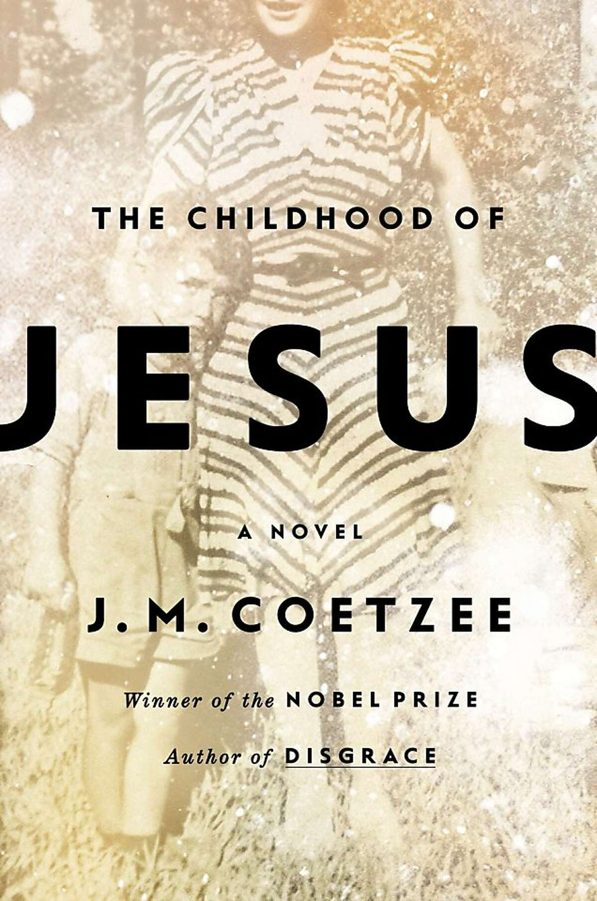 The Childhood of Jesus, by J.M. Coetzee