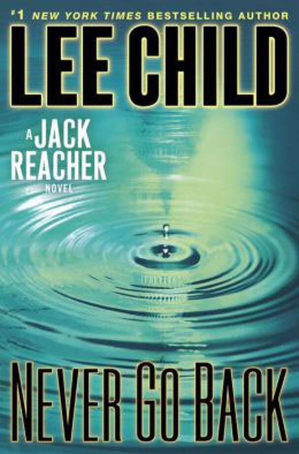"""Never Go Back"" by Lee Child Photo: Cover"