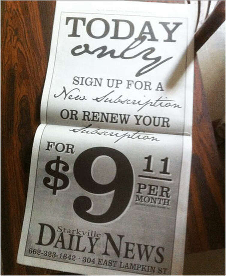 The Starkville (Miss.) Daily News published this marketing promotion on 9/11.  To add more salt on the wound, the promotion costs even more than the standard one-year home delivery subscription which costs $8.83 a month. (via jimromenesko.com)