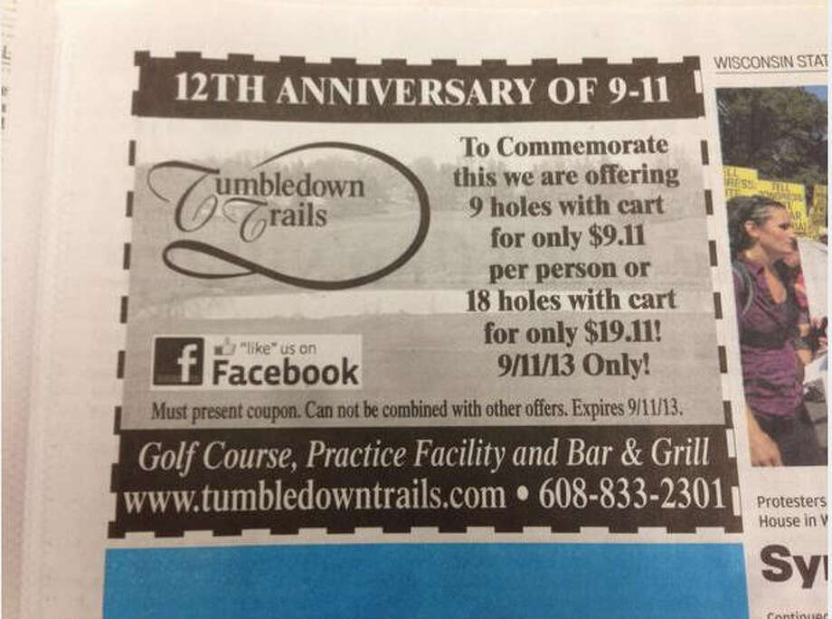A Wisconsin golf course unveiled a 9/11 promotion, promising nine holes of golf for $9.11.  After much outrage, the Associated Press reported the owner withdrew the offer and apologized.