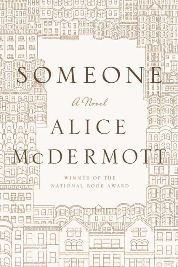 """Someone"" by Alice McDermott Photo: Xx"