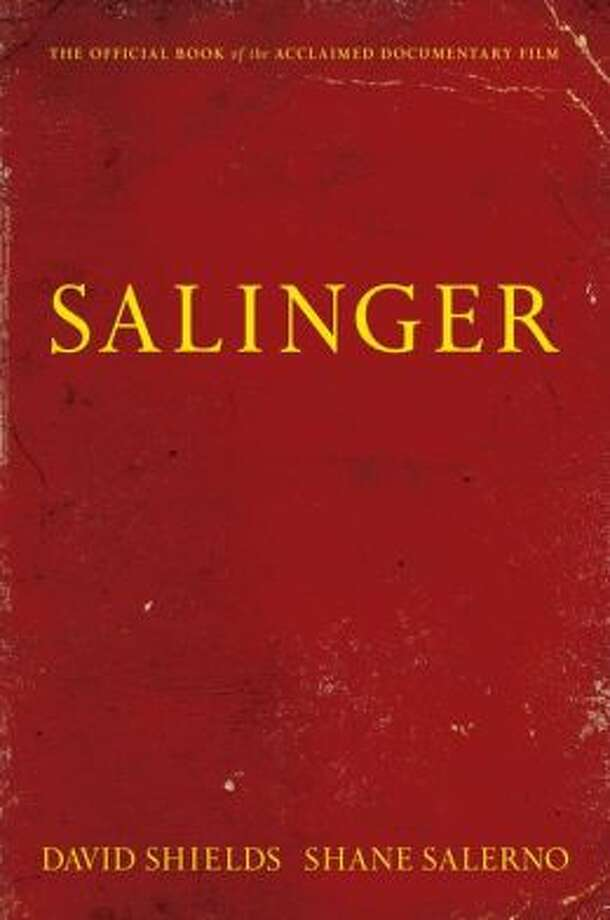 """Salinger"" by David Shields and Shane Salerno Photo: Xx"