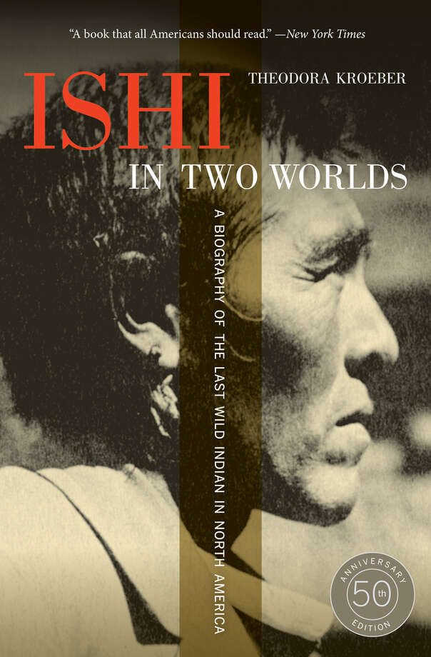 Ishi in Two Worlds — Theodora Kroeber  Long before the 49ers made San Francisco world-famous, the land belonged to the Native Americans. ''Ishi in Two Worlds'' tells the tale of the Ishi, the last member of his tribe. Tragic, powerful and important reading for those hoping to understand the region.