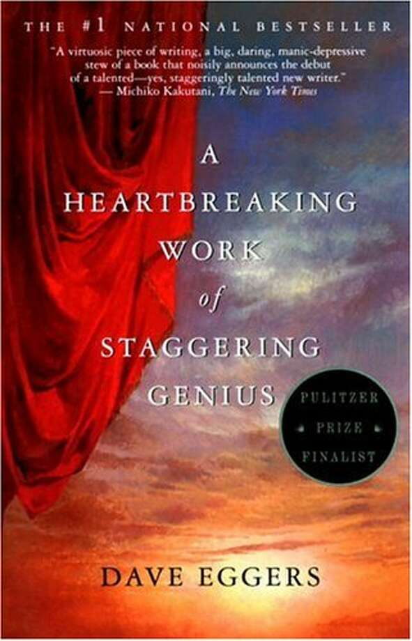 A Heartbreaking Work of Staggering Genius — Dave Eggers  Perhaps it's been overhyped, but Eggers' Pulitzer Prize finalist remains an incredibly poignant and, yes, heartbreaking story about death and family. Berkeley residents will recognize many place settings too.