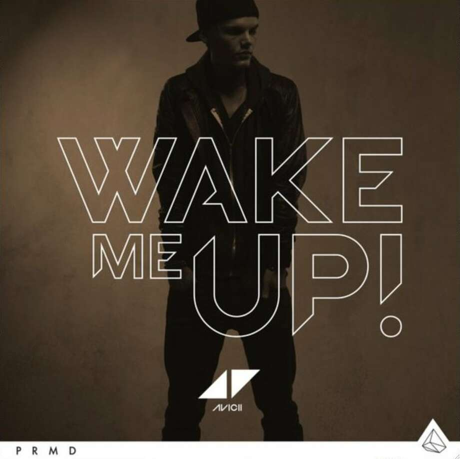 """Wake Me Up!"" by  Avicii"
