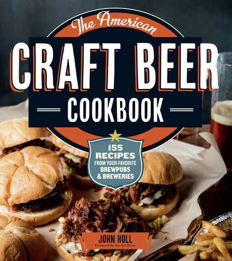 """The American Craft Beer Cookbook"" by John Holl, Storey Publishing, September 2013. Photo: Storey Publishing"