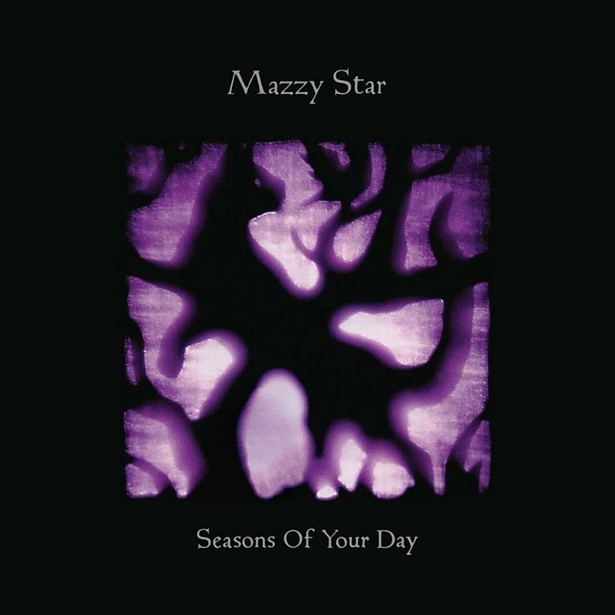 Mazzy Star, 'Seasons of Your Day.'