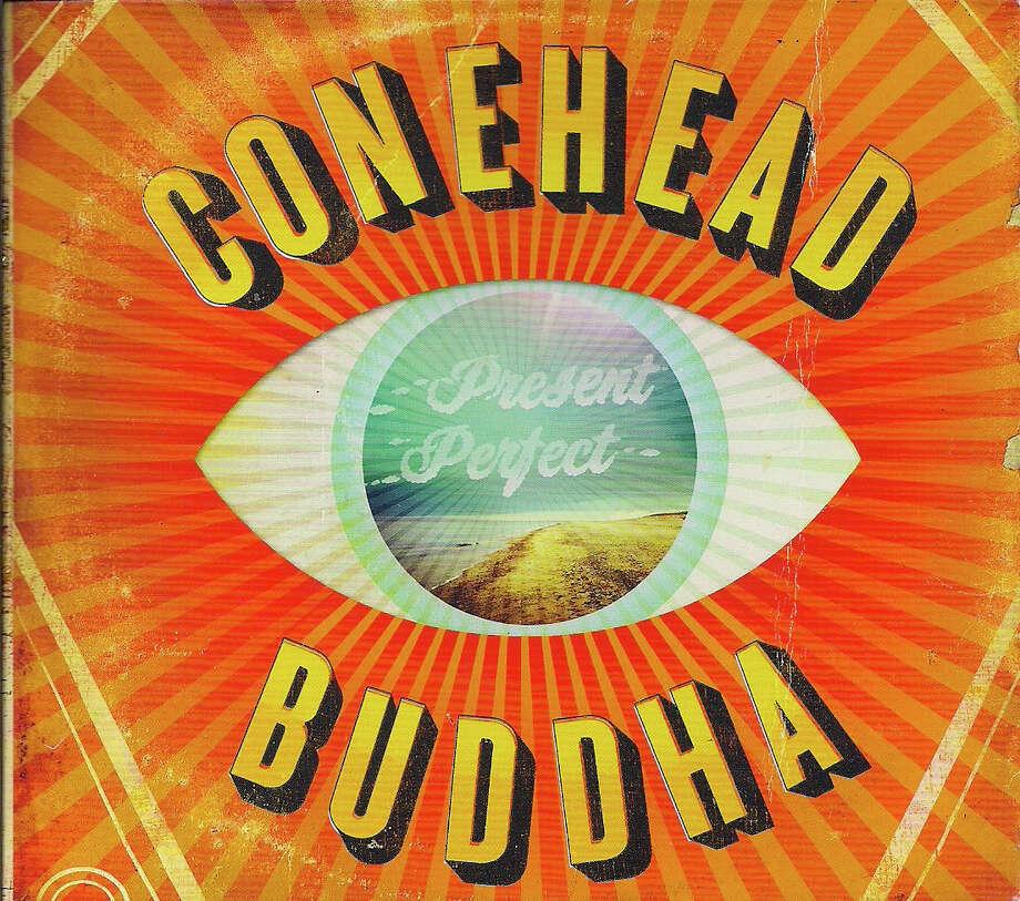 "Conhead Buddha ""Present Perfect"""