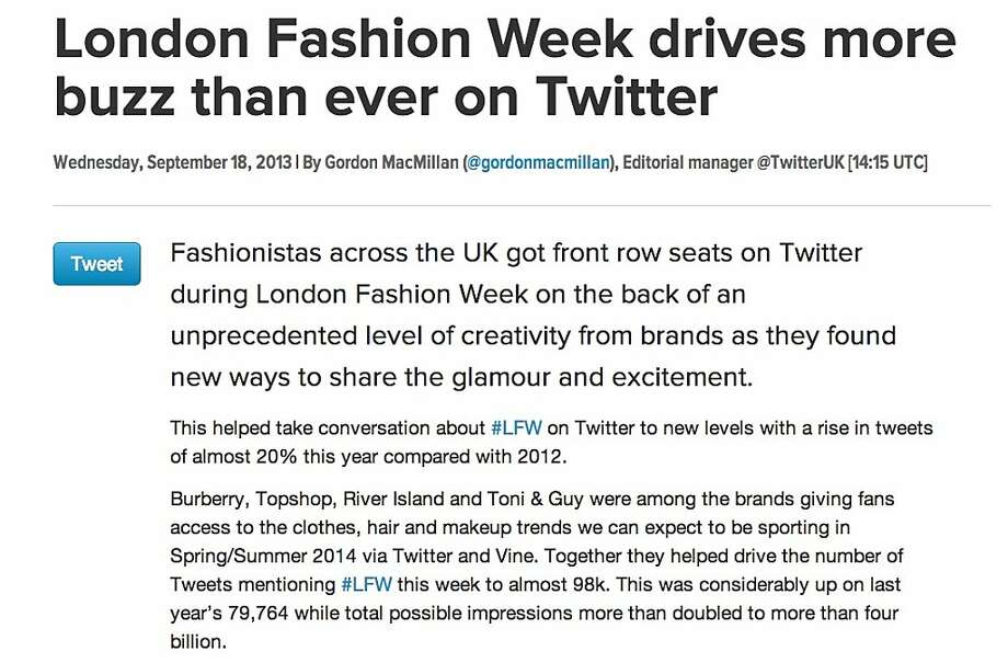 A Twitter blog post about how well Twitter ads performed during London Fashion Week initially claimed the hashtag #LFW appeared in timelines 4 billion times. That impressions metric later disappeared from the blog. Photo: SFGate.com
