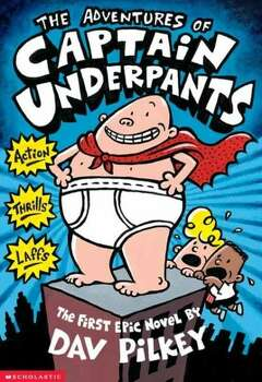 """Captain Underpants"" by Day Pilkey – On the American Library Association's list of frequently challenged books, it ranked No. 1 in 2012, No. 8 in 2005, No. 4 in 2004, No. 6 in 2002 – Some complained the series includes offensive language. Photo: Xx"